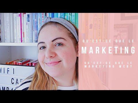 Qu'est-ce que le Marketing? Marketing Web?