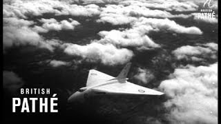 Selected Originals - Air News The Vulcan Aka Delta Wing Plane (1953)