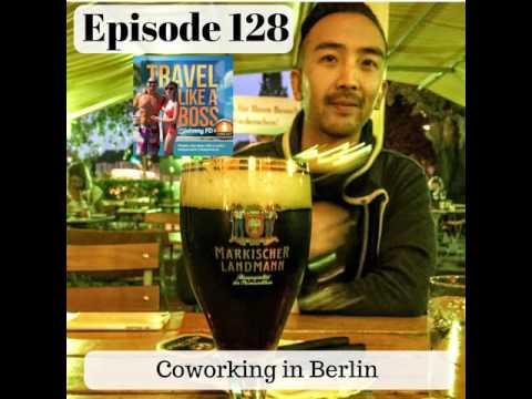 Ep 128 - Coworking in Berlin