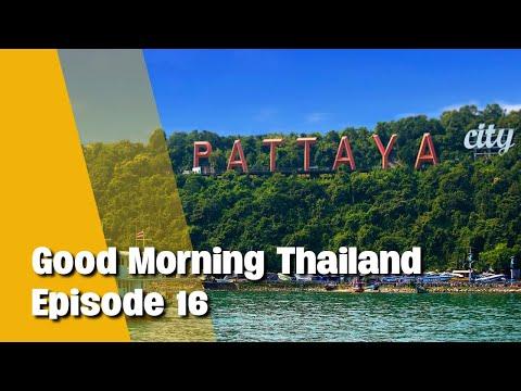 Good Morning Thailand   What's happening in Pattaya, Phuket sandbox, reopening for tourism