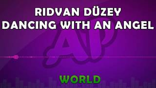 Royalty Free Music - Ridvan Düzey - Dancing With an Angel