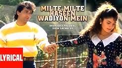 """Milte Milte Haseen Wadiyon Mein"" Lyrical Video   Junoon   Pooja Bhatt, Avinash Wadhawan"