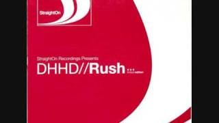 DHHD : Rush ( Dj Luna And Chiren's Straighton Mix )