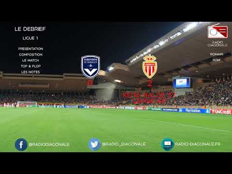 Le Débrief - Ligue 1 - J11 Bordeaux/Monaco (0-2)