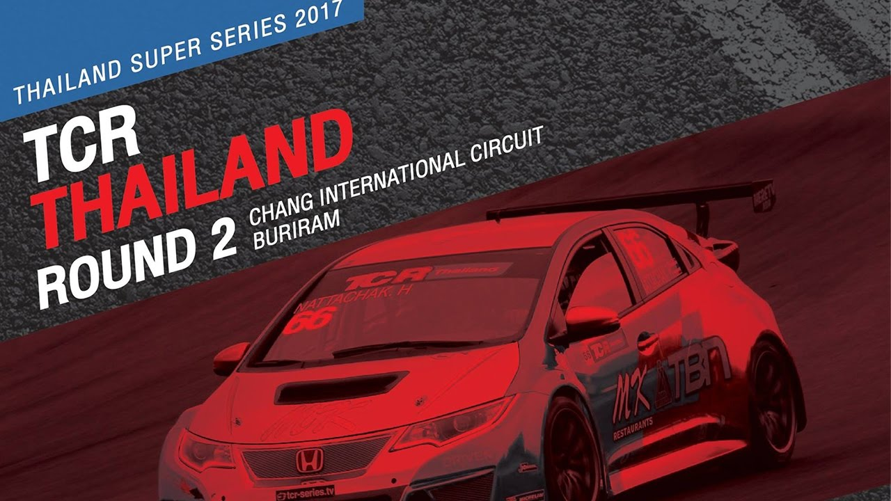 TCR Thailand Rd.2 | Chang International Circuit , Buriram