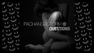 Скачать PachangaStorm Geyo Questions Original Mix