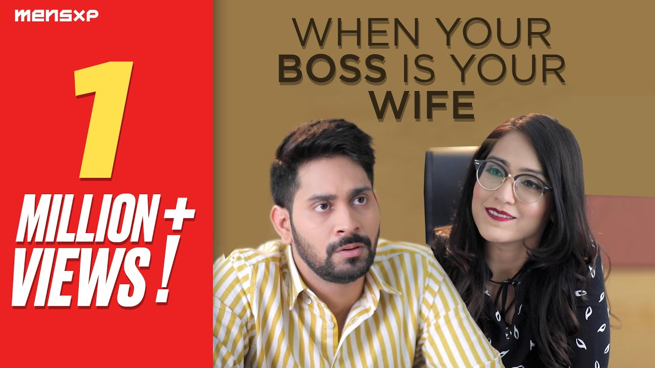 Download MensXP   Triggered   When Your Boss Is Your Wife