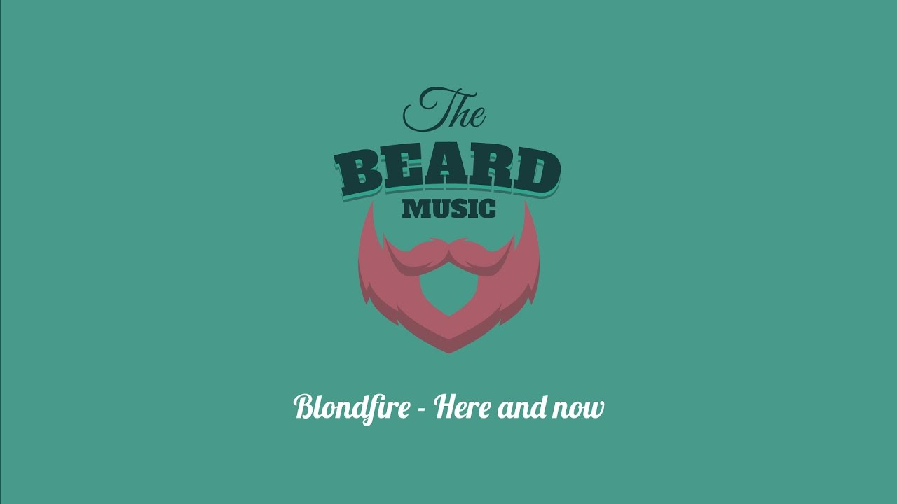 blondfire-here-and-now-beard-music
