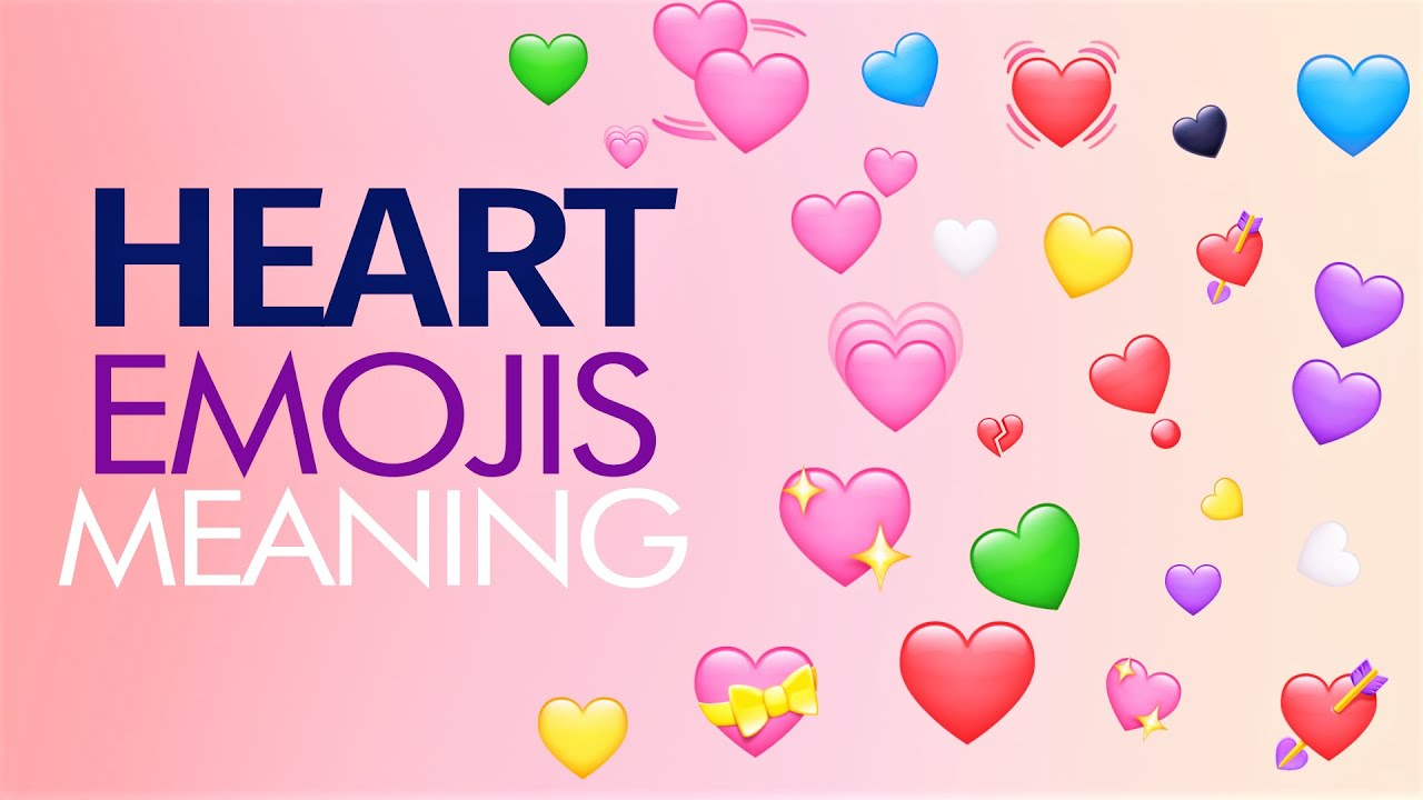 Meanings heart emoji Heart Emoji