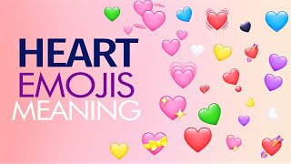 WhatsApp Heart Emojis Real Meanings | All Heart Emojis Explained