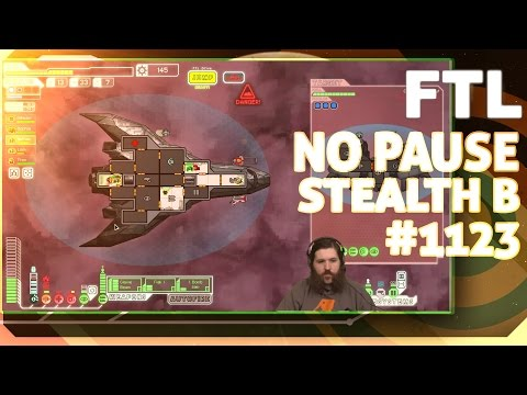 NO PAUSE FTL (Stealth B) - #1123