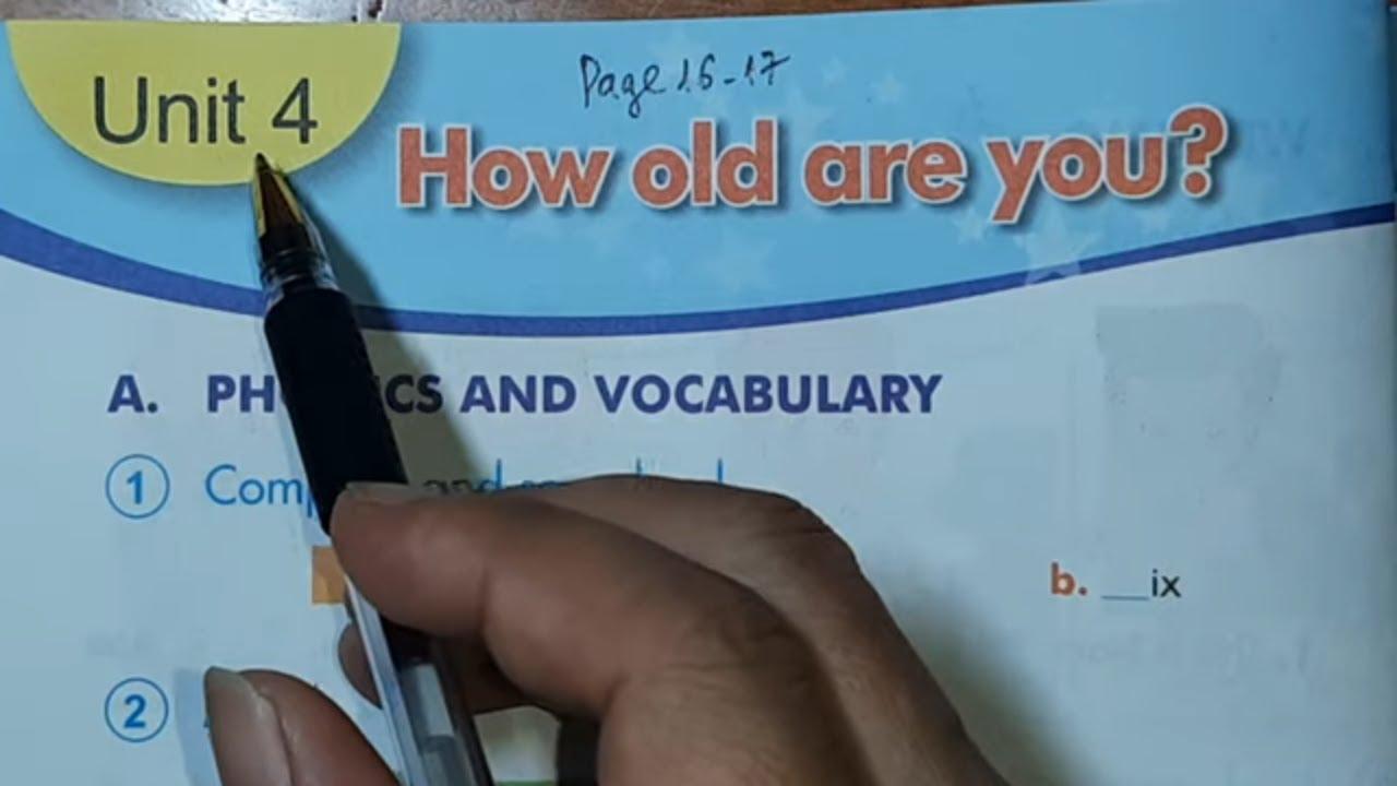 Chữa Bài tập Tiếng Anh 3 Unit 4 HOW OLD ARE YOU trang 16, 17 Sách Bài Tập