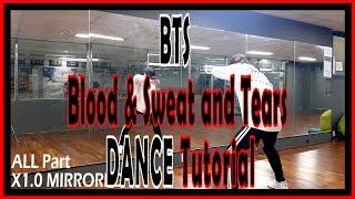 [Dance Tutorial] BTS - Blood u0026 Sweat u0026 Tears (Count + Mirrored) 안무배우기