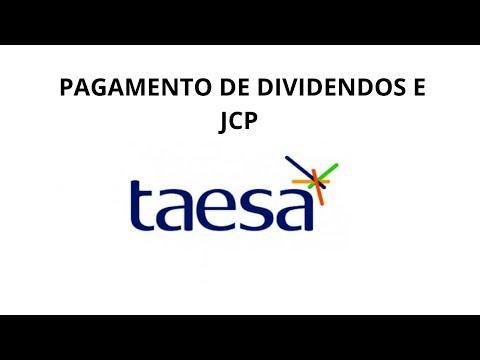 PAGAMENTO DE DIVIDENDOS E JCP TAESA