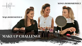 Make up challenge - Sonia i Maja Bohosiewicz | Pieczonka