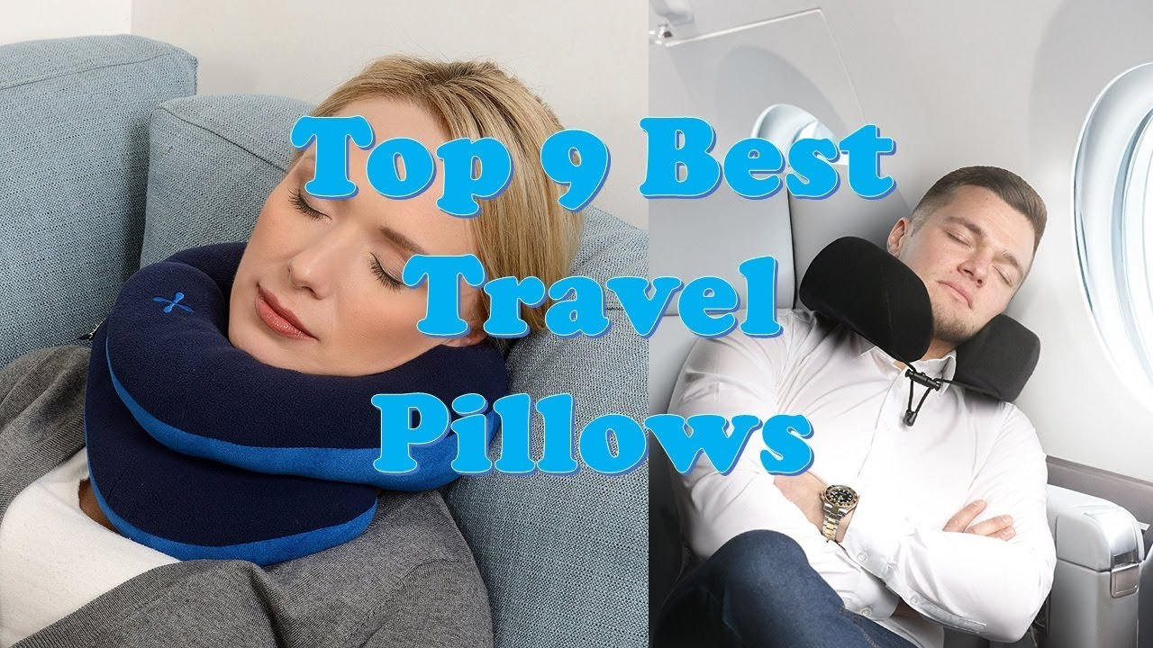 Best Travel Pillows 2018 Top 9 Airplane Neck Pillow Youtube