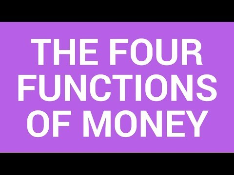 Four functions of money