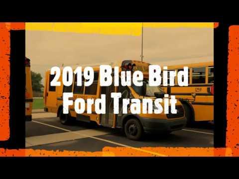 2019 Blue Bird/Ford Transit (Micro Bird T-Series) - Ride, Walkaround - June 12, 2019