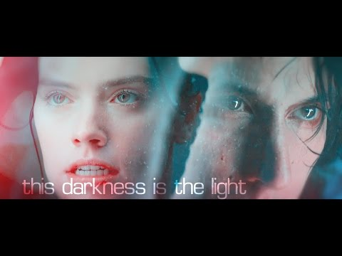 Kylo Ren vs Rey || this darkness is the light