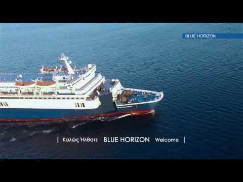 Καλώς ήρθατε στο Blue Horizon - Welcome on board Blue Horizon