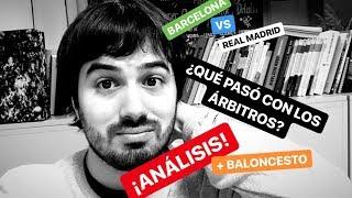 BARCELONA - REAL MADRID: UNA FINAL DE COPA DEL REY MARCADA POR LOS ÁRBITROS