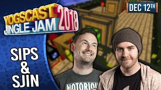 SIPS & SJIN! - YOGSCAST JINGLE JAM! - 12th December 2018