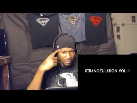 Tech N9ne - ALL Strangeulation Vol. II CYPHERS Reaction