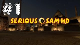 Serious Sam HD: The First Encounter. [Римейк классики #1]