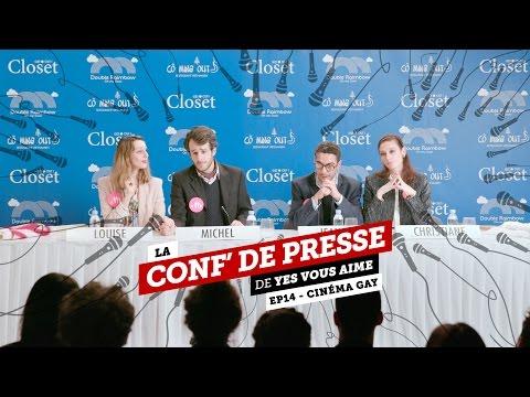 La conf de presse - EP14 - Cinéma Gay