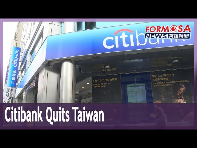 Citibank to withdraw from consumer banking business in Taiwan
