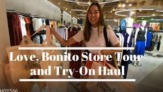 Love, Bonito Store Tour and Try-On Haul