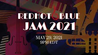 Redhot & Blue: Jam 2021
