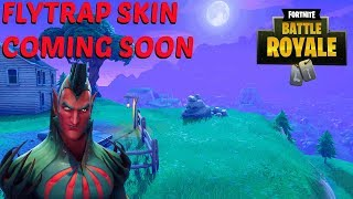 "Fortnite:Battle Royale ""Flytrap Skin Coming Soon- New Fortnite Skins Gameplay Showcase"