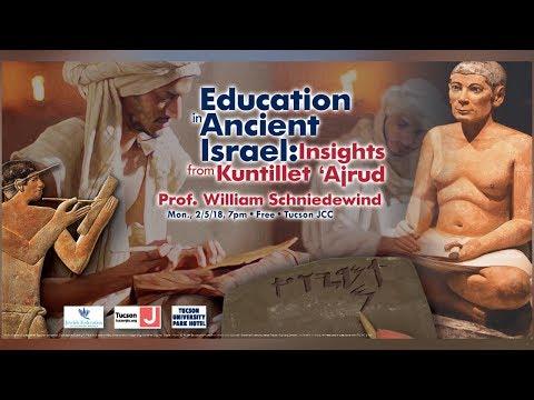 Education In Ancient Israel: Insights From Kuntillet 'Ajrud