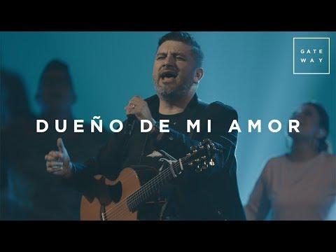 Dueño de Mi Amor (con Coalo Zamorano) | En Vivo | GATEWAY