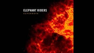 "Elephant Riders ""Electric Shaman"""