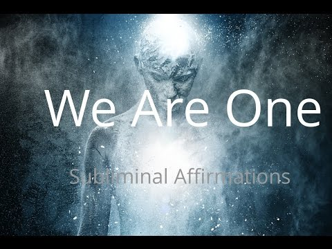 We Are One | Oneness Meditation | Subliminal Affirmations | Isochronic Tones | Binaural Beats