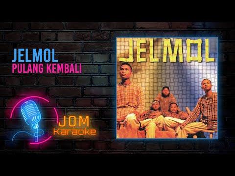 Jelmol - Pulang Kembali