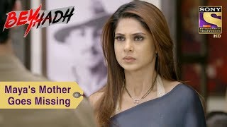 Your Favorite Character | Maya's Mother Goes Missing | Beyhadh