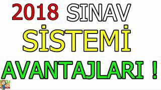 2018 Sınav Sistemi Değişti ! Avantajlarını Hemen Öğren !