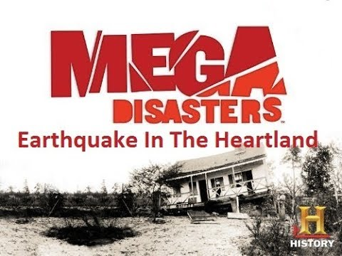 The History Channel ~ Mega Disasters ~ Earthquake In The Heartland 2009 TV Documentary