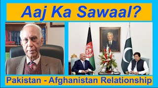 Pakistan - Afghanistan Relationship