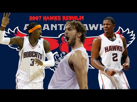 Rebuilding The 2007 - 2008 Atlanta Hawks!