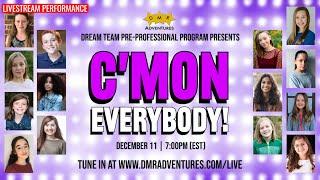 """Cmon Everybody"" 2020 Dream Team Showcase"
