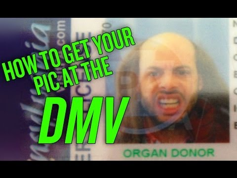 How to Get Your Picture at the DMV