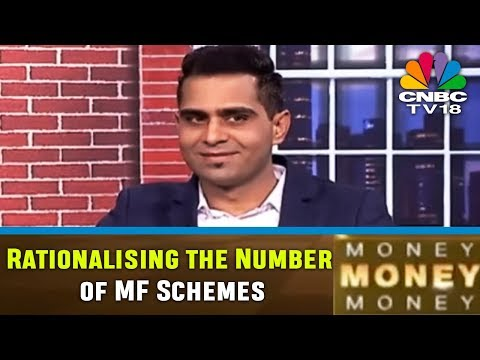 Rationalising the Number of MF Schemes | MONEY MONEY MONEY | CNBC TV18