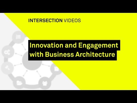 Innovation and Engagement with Business Architecture / Sasha Aganova / Intersection17