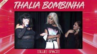 Blue Space Oficial - Thalia Bombinha - 07.07.18