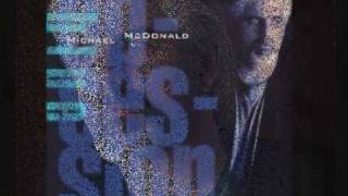 Watch Michael Mcdonald Down By The River video
