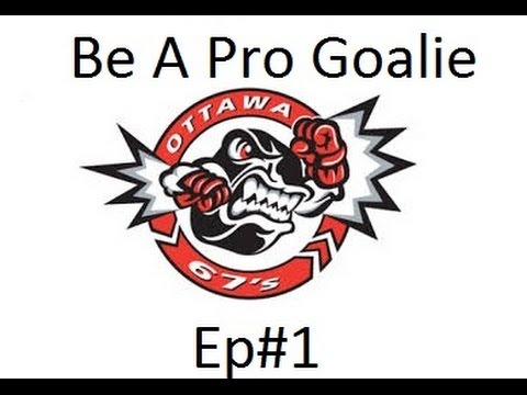 NHL 16 Be a Pro (Goalie) Ep1: Starting in the CHL